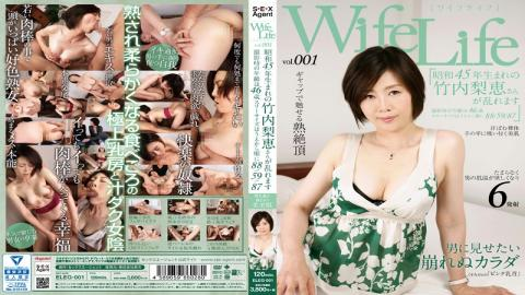 ELEG-001 - WifeLife Vol.001 · Rie Takeuchi 1970 Born Distorted And Age At The Time Of Shooting 88/59/87 In Order From The 46-year-old Three Size After