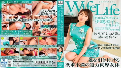 ELEG-031 WifeLife Vol.031 Ryoko Iori Was Born In Showa Year 44 And Now Shes Going Cum Crazy She Was 48 Years Old At The Time of Filming Her Three Body Sizes Are 90/64/92 92
